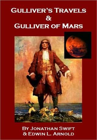 Gulliver's Travels & Gulliver of Mars