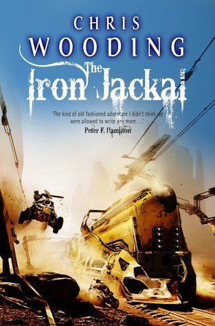 The Iron Jackal (Tales of the Ketty Jay, #3)