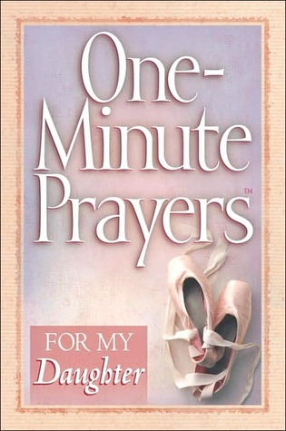 One-Minute Prayers for My Daughter