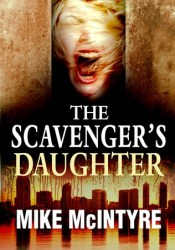 The Scavenger's Daughter: A Tyler West Mystery Pdf Book