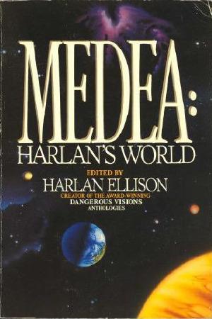 Medea: Harlan's World