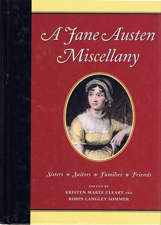 A Jane Austen miscellany : sisters, suitors, family friends