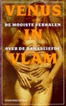 Venus in vlam - de mooiste verhalen over de damesliefde