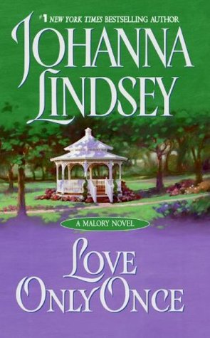 Love Only Once Malory Anderson Family #1 By Johanna Lindsey