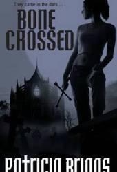 Bone Crossed (Mercy Thompson, #4) Pdf Book