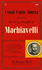 Count Carlo Sforza presents the living thoughts of Machiavelli