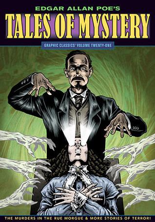Graphic Classics, Volume 21: Edgar Allan Poe's Tales of Mystery