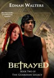 Betrayed (The Guardian Legacy, #1) Pdf Book