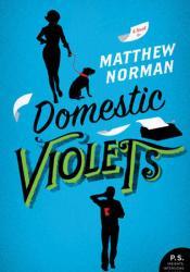 Domestic Violets Pdf Book