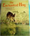 The Enchanted Hog: A Romanian Fairy Tale