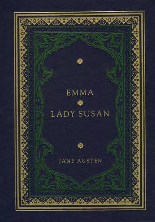 Emma; Lady Susan