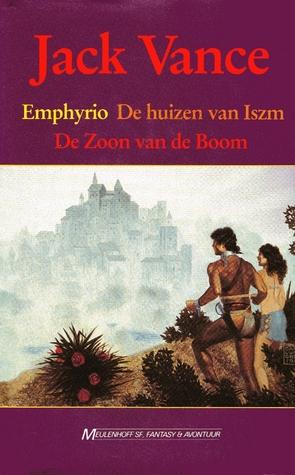 Emphyrio / De huizen van Iszm / De zoon van de Boom