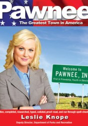 Pawnee: The Greatest Town in America Pdf Book
