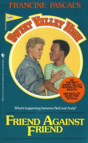 Friend Against Friend (Sweet Valley High, #69)