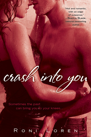 Crash into You (Loving on the Edge, #1)