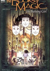 The Books of Magic, Volume 6: The Burning Girl Book by John Ney Rieber
