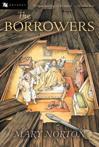 The Borrowers (The Borrowers, #1)