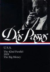 USA: The 42nd Parallel / 1919 / The Big Money Pdf Book