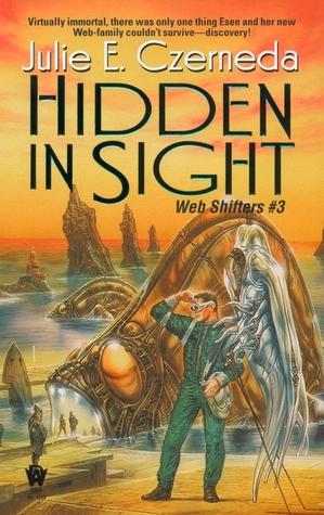 Hidden in Sight (Web Shifters, # 3)