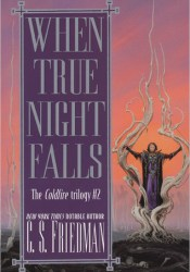 When True Night Falls (The Coldfire Trilogy, #2) Pdf Book