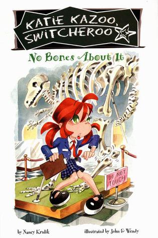 No Bones About It (Katie Kazoo, Switcheroo, #12)