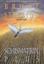 Schismatrix Plus Book by Bruce Sterling