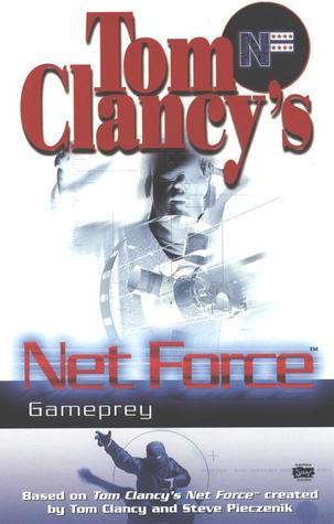 Gameprey (Tom Clancy's Net Force Explorers, #11)