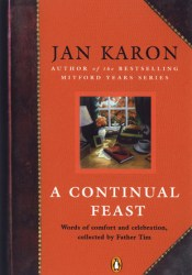 A Continual Feast: Words of Comfort and Celebration, Collected by Father Tim Pdf Book