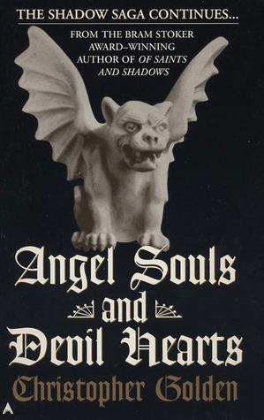 Angel Souls and Devil Hearts (Shadow Saga #2)