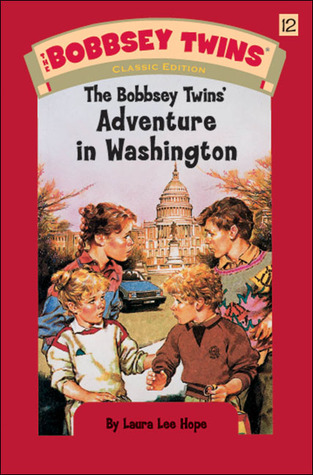 The Bobbsey Twins' Adventure in Washington
