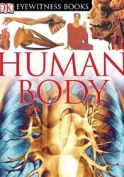 Human Body (DK Eyewitness Books) Pdf Book