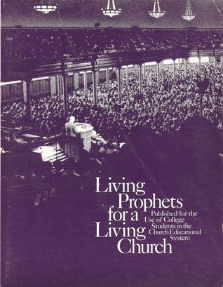 Living Prophets for a Living Church