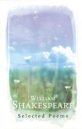 William Shakespeare: Selected Poems
