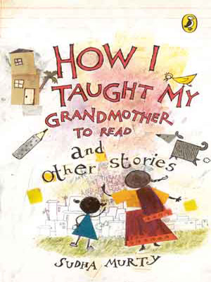 How I Taught My Grandmother to Read and Other Stories