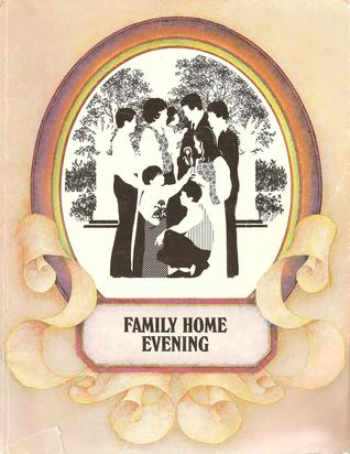 Family Home Evening: Families Are Forever