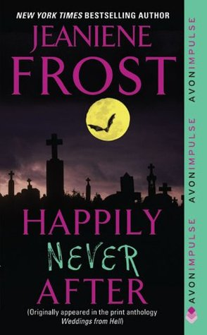 Happily Never After (Night Huntress, #1.5)
