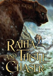 Ratha and Thistle-Chaser (The Named, #3) Pdf Book