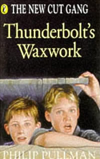 Thunderbolt's Waxwork (The New Cut Gang, #1)