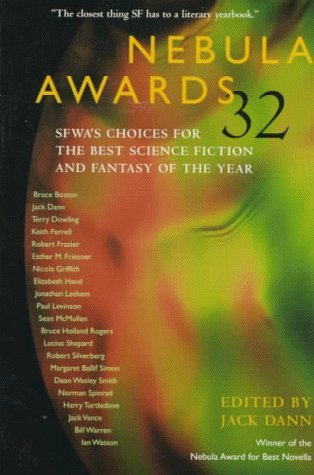 Nebula Awards 32: SFWA's Choices for the Best Science Fiction and Fantasy of the Year