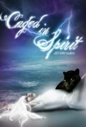 Caged in Spirit (Caged, #3) Pdf Book