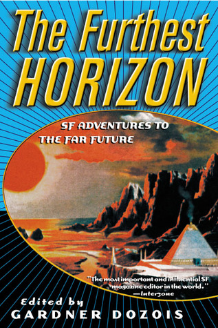 The Furthest Horizon: SF Adventures to the Far Future