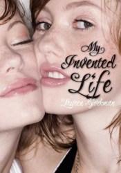 My Invented Life Book by Lauren Bjorkman