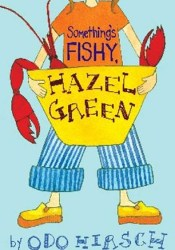 Something's Fishy, Hazel Green (Hazel Green, #2) Pdf Book