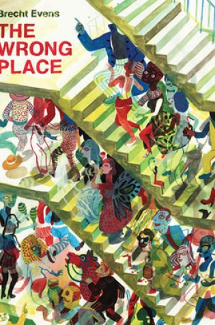 The Wrong Place PDF Book by Brecht Evens, Michele Hutchison, Laura Watkinson PDF ePub