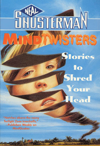 Mindtwisters: Stories to Shred Your Head