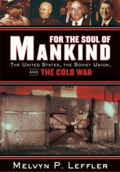 For the Soul of Mankind: The United States, the Soviet Union, and the Cold War Pdf Book
