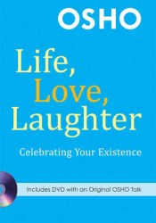 Life, Love, Laughter: Celebrating Your Existence Pdf Book