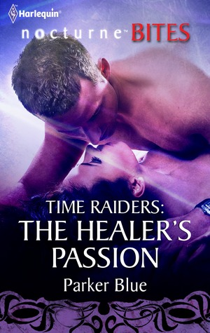 The Healer's Passion (Time Raiders #7)