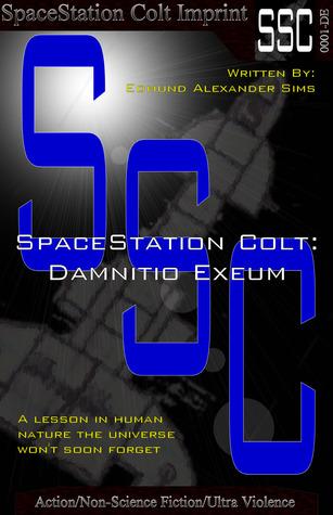 SpaceStation Colt: Damnitio Exeum