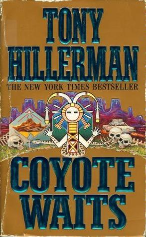 Coyote Waits Navajo Mysteries #10 By Tony Hillerman
